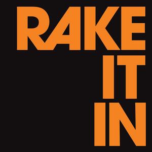Rake It In