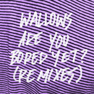 Are You Bored Yet? (feat. Clairo) [Remixes]