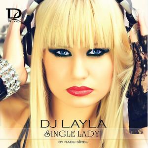 DJ Layla feat. Dee-Dee - Single lady