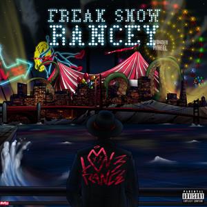 Freak Show Rancey