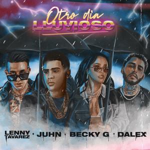 Otro Día Lluvioso (with Lenny Tavarez & Becky G feat. Dalex)