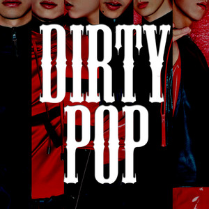 Dirty Pop