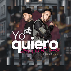 Yo Quiero (Remix)