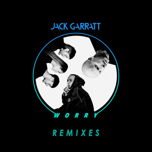 Worry (Remixes)