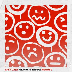 Mean It (feat. Wrabel) [Remixes]
