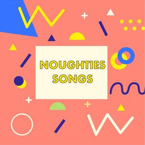 Noughties Songs