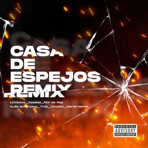 Casa de Espejos (Remix)