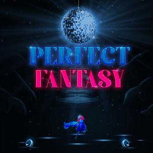 Perfect Fantasy