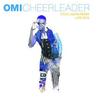 Cheerleader (Felix Jaehn Remix) [Live 2015]