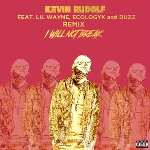 I Will Not Break (Remix)