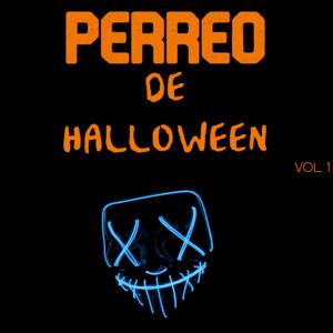 Perreo De Halloween Vol. 1