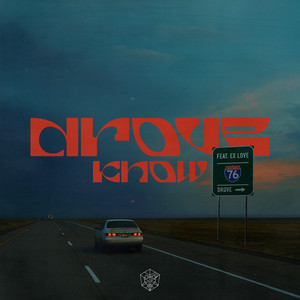 Know by Drove, Ex Love