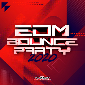 EDM Bounce Party 2020