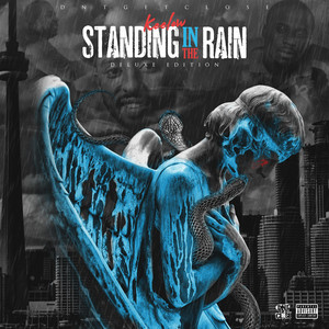 Standing in the Rain (Deluxe Edition)