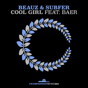 Cool Girl (feat. BAER)