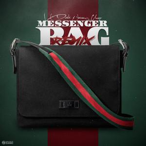 Messenger Bag (Remix) [feat. Lil Durk]