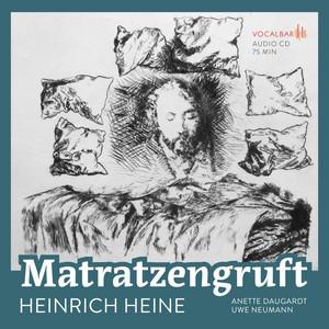 Heinrich Heine: Matratzengruft Audiobook