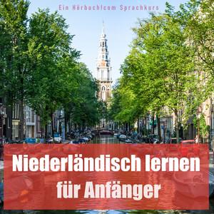 Niederländisch lernen für Anfänger Audiobook