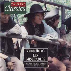 Les Miserables: Chapter 6, At The Barricades by Michael Jayston