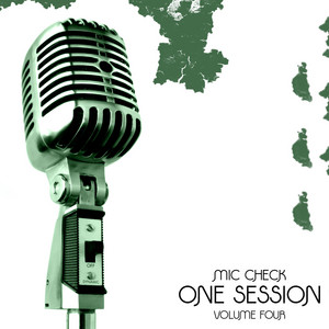 Mic Check One - Session Vol 4 Platinum Edition