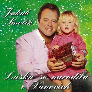 Jakub Smolík - Láska Se Narodila O Vánocích
