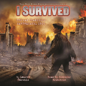 I Survived the San Francisco Earthquake, 1906 - I Survived 5 (Unabridged) Audiobook