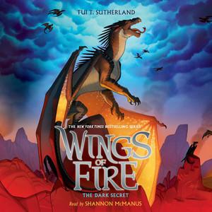 The Dark Secret - Wings of Fire 4 (Unabridged)