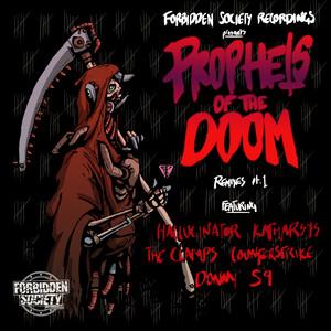 Prophets Of The Doom Remixes part.1