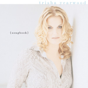 (Songbook) A Collection Of Hits - Trisha Yearwood