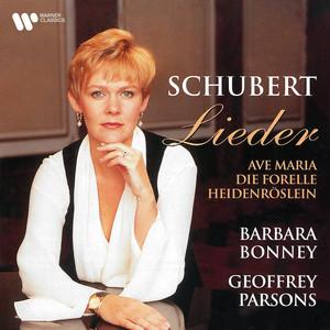 Schubert: Ave Maria, D. 839 by Franz Schubert, Barbara Bonney, Geoffrey Parsons