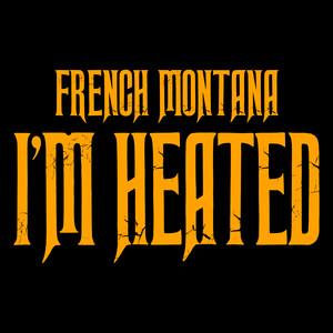 I'm Heated