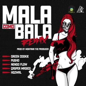 Mala Como Bala (Remix)