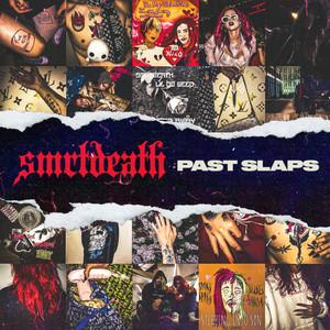 Past Slaps