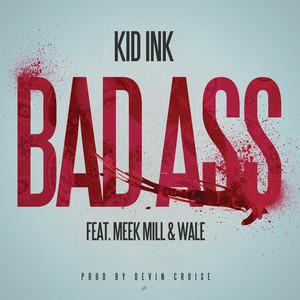 Bad Ass (feat. Meek Mill & Wale)
