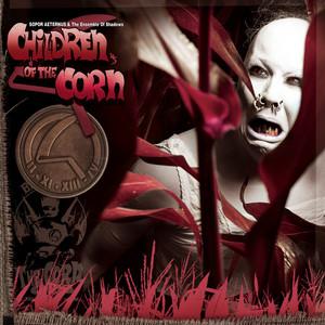 Children of the Corn by Sopor Aeternus & The Ensemble Of Shadows