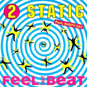 2 Static – Feel The Beat (Studio Acapella)