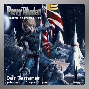 Der Terraner - Perry Rhodan - Silber Edition 119 (Ungekürzt) Audiobook