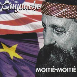 Moitié-moitié - Cayouche