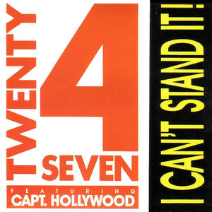 Twenty 4 Seven ft. Capt. Hollywood · I can't stand it