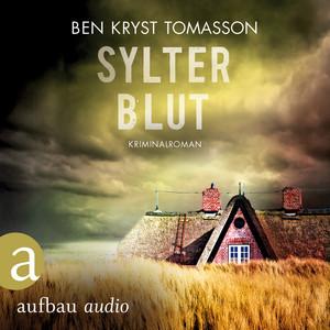 Sylter Blut - Kari Blom ermittelt undercover, Band 3 (Ungekürzt) Hörbuch kostenlos