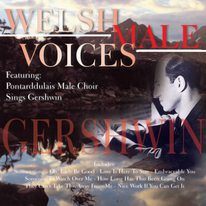 Welsh Male Voices Sing Gershwin album