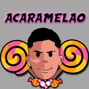 Acaramelao - Remix