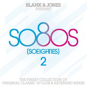 Blank & Jones Present so80s (SoEighties) Volume 2