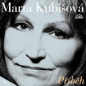 Marta Kubišová - Příběh (Výběr)
