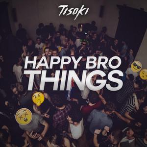 Happy Bro Things