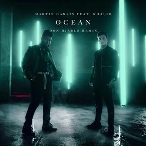 Ocean (feat. Khalid) [Don Diablo Remix]