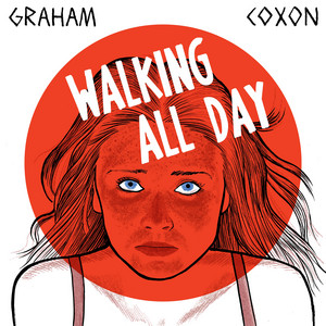 Walking All Day - Graham Coxon