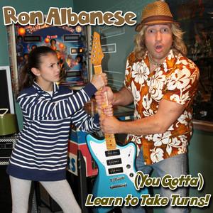 (You Gotta) Learn to Take Turns! (feat. Sofia Albanese)