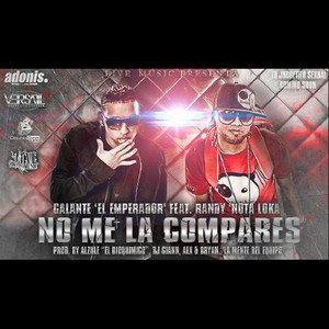 No Me La Compares (feat. Randy Nota Loka)