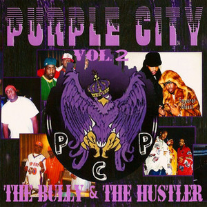 Pcp Vol. 2: The Bully & The Hustler